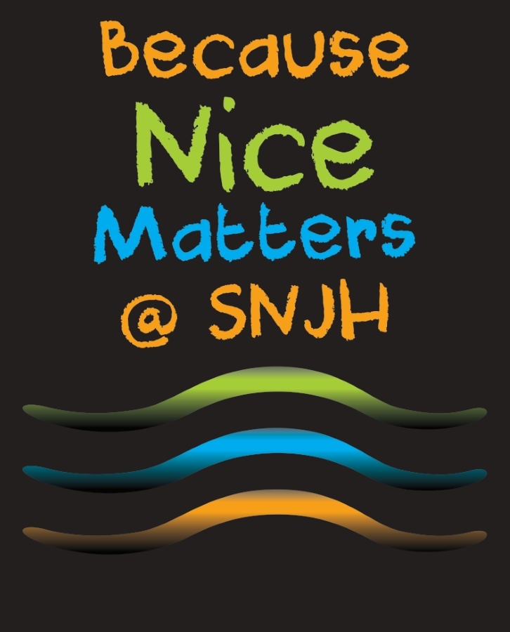 Because Nice Matters @ SNJH